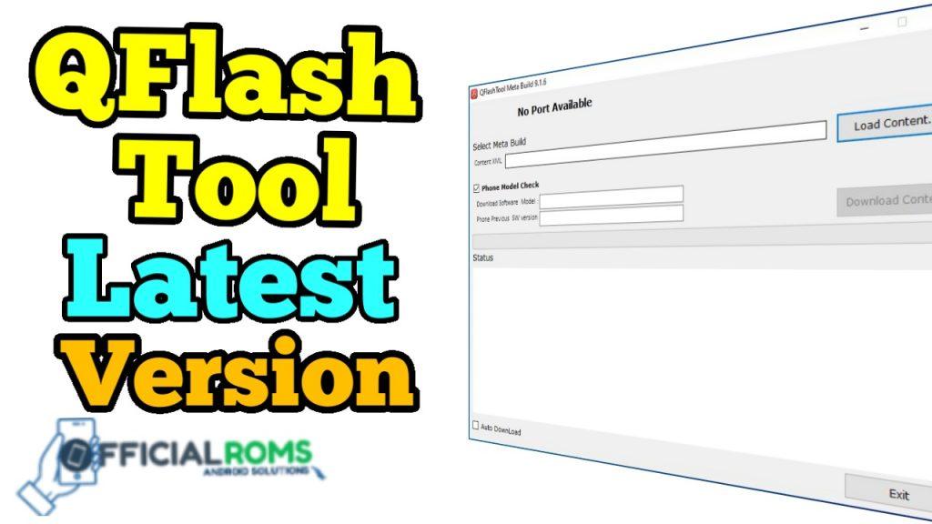 Qflash Tool Download latest Version