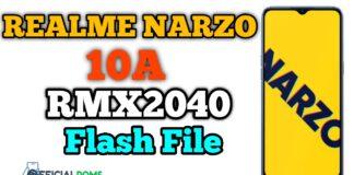 Realme Narzo 10A RMX2040 Flash File Stock Firmware 2020