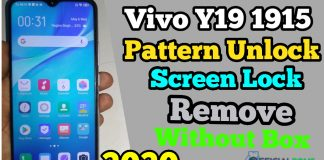 Download Vivo Y19 1915 Pattern Unlock & Screen Remove Without Box