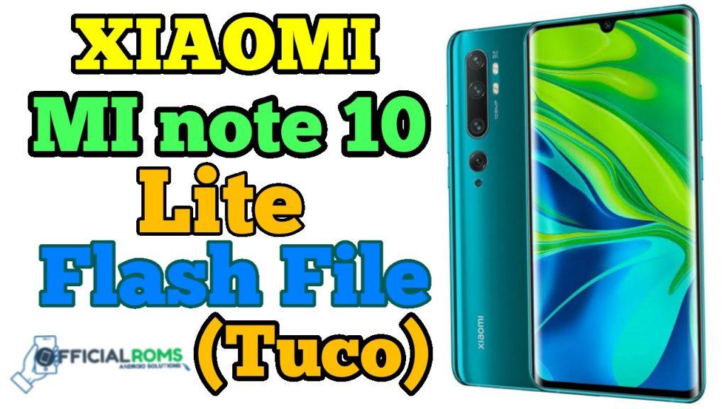 Xiaomi MI Note 10 Lite Flash File Firmware (Tuco)