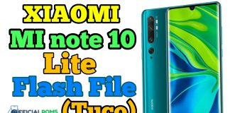 Xiaomi MI Note 10 Lite Flash File Firmware (Tuco)