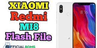 Xiaomi Mi8 Mi 8 Flash File Firmware Latest Stock ROM