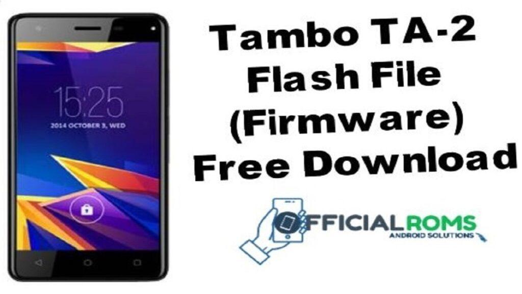 Tambo TA-2 Flash File (Stock ROM) Tested File