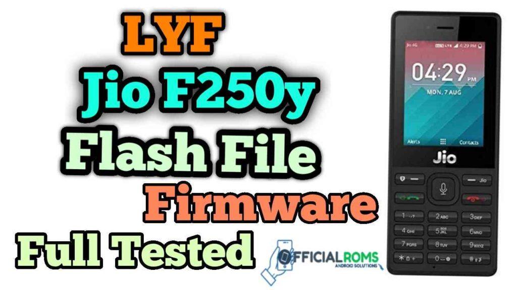 Download Lyf Jio F250y Flash File Tested 2020 (Hang On Logo)