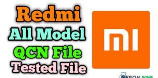 Redmi IMEI Repair Qcn File Tested File QCN file for all models