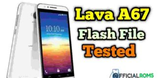 Lava a67 flash file Tested (Stock ROM)