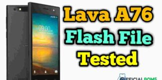 Download lava a76 flash file Tested (Stock ROM)