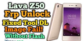 Lava Z50 frp unlock fixed tool image fail! Problem fixed