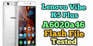 Lenovo Vibe K5 Plus a6020a46 Volte flash file