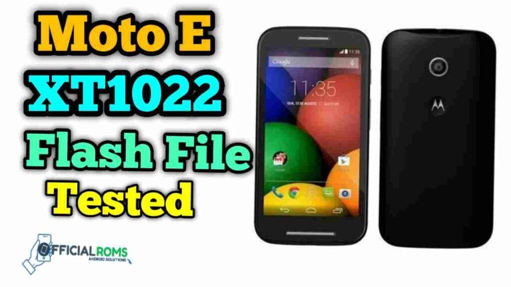 moto E xt1022 flash file With Flash Tool Full Tested Version