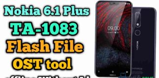 Nokia 6.1 plus flash file With Flash Tool OST Offline TA-1083