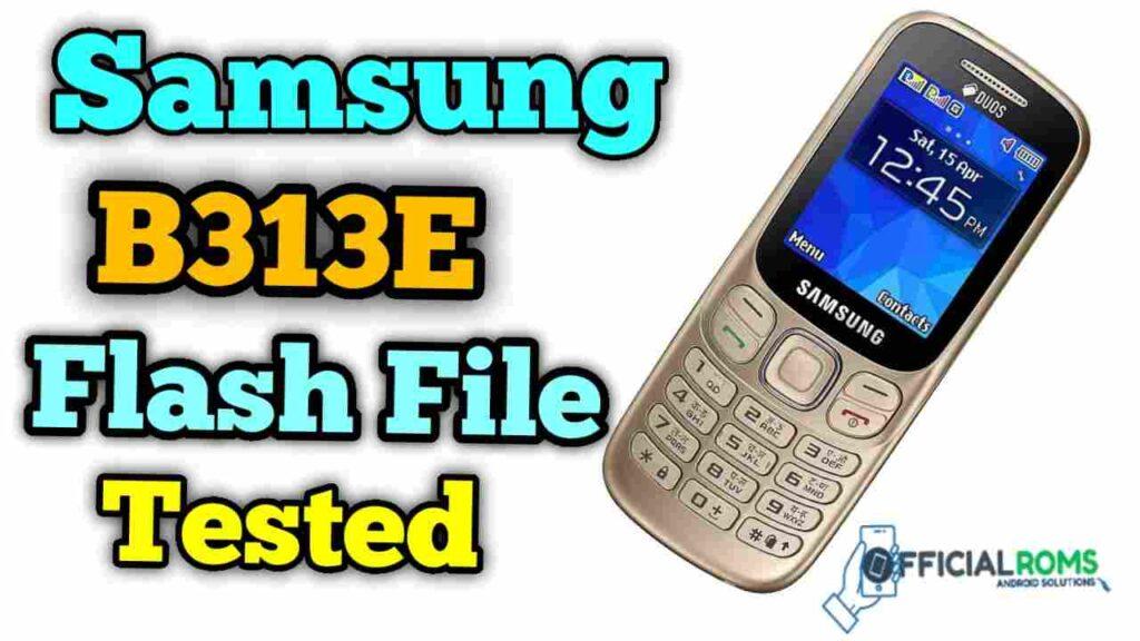 Download Samsung B313e Flash File samsung b313e flash file download
