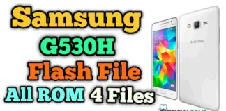 samsung g530h flash file (4 Files) Firmware ROM