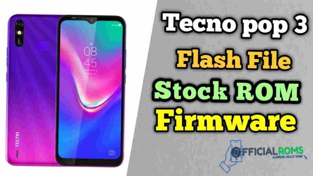 Tecno Pop 3 Flash File