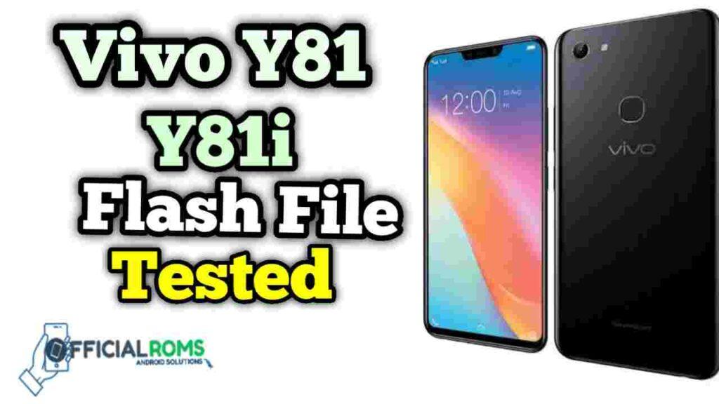 Vivo Y81 Flash File Y81i Flash File