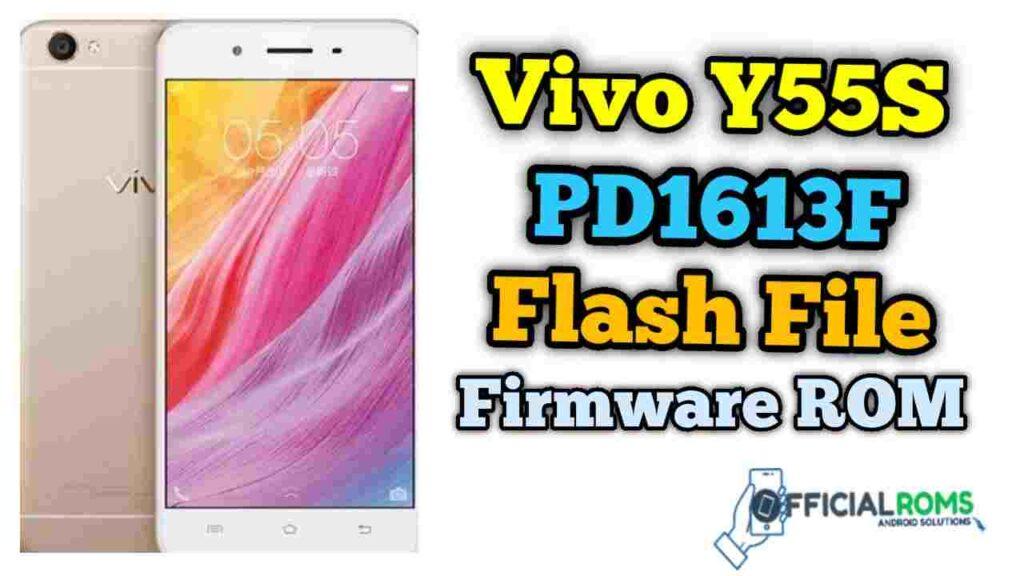 vivo Y55S PD1613BF flash file Firmware ROM