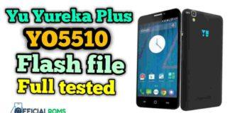 Yu Yureka Plus YO5510 flash file Tested Stock ROM