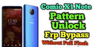 Comio X1 Note Pattern Unlock & Frp Without Flashing