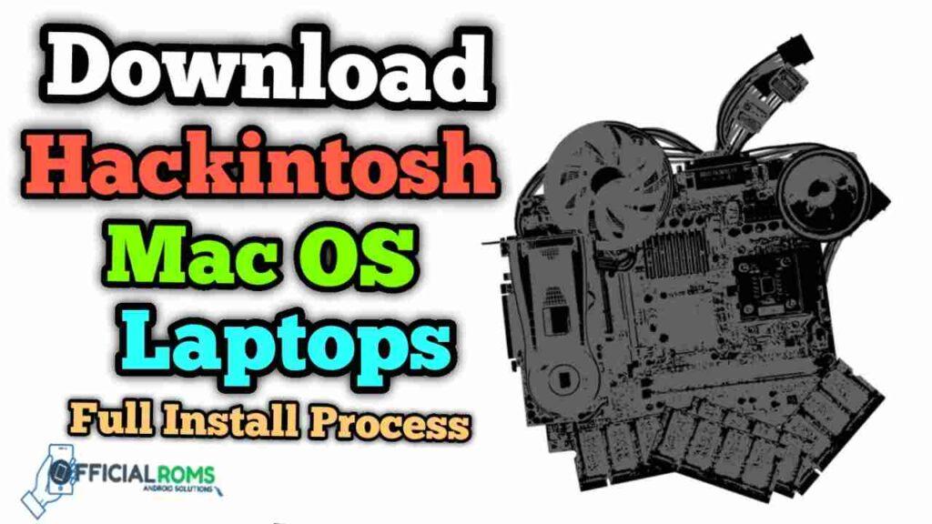 Download & Install Hackintosh Mac OS Using Window Laptops