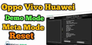 OPPO VIVO HUAWEI DEMO Mode Remove Tool Meta Mode Reset
