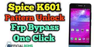Spice K601 Pattern & Frp Unlock Using Sp Tool Without Flash