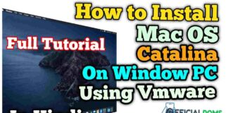 How to Install Mac OS Catalina On Window Using VMware
