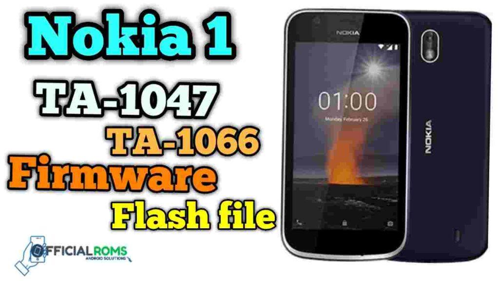 Nokia 1 TA-1047 Firmware Flash File (Stock ROM) TA-1066