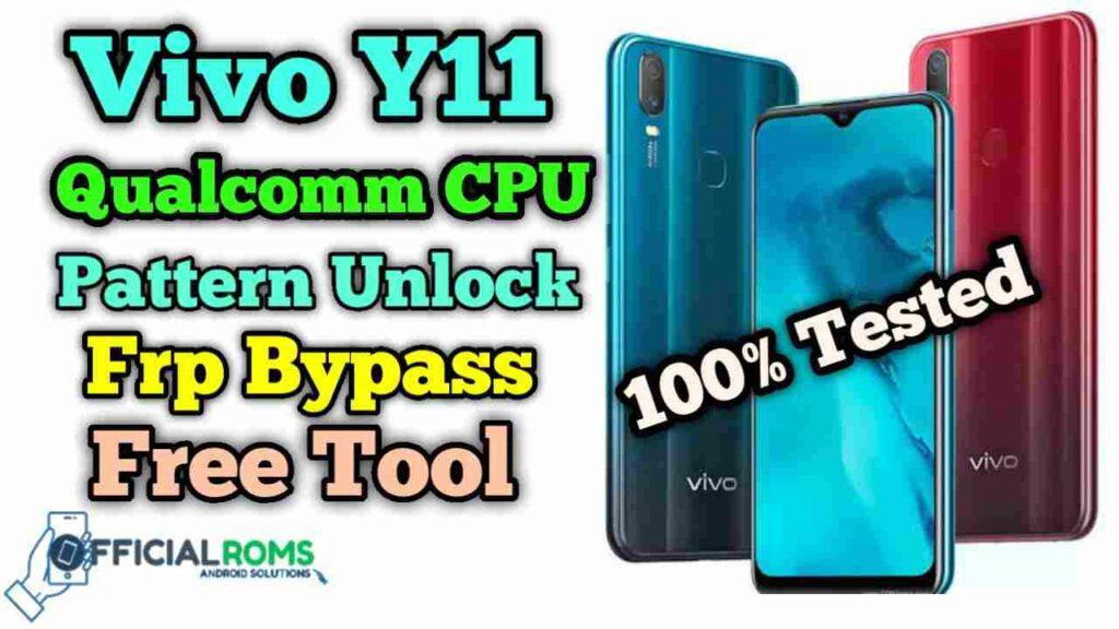 Vivo Y11 Qualcomm CPU Password Unlock Using Free Tool
