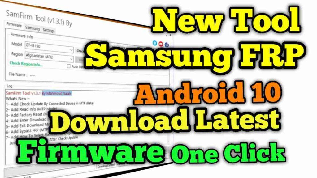 SamFirm v1.5.4   MTK Bypass Samsung Latest FRP