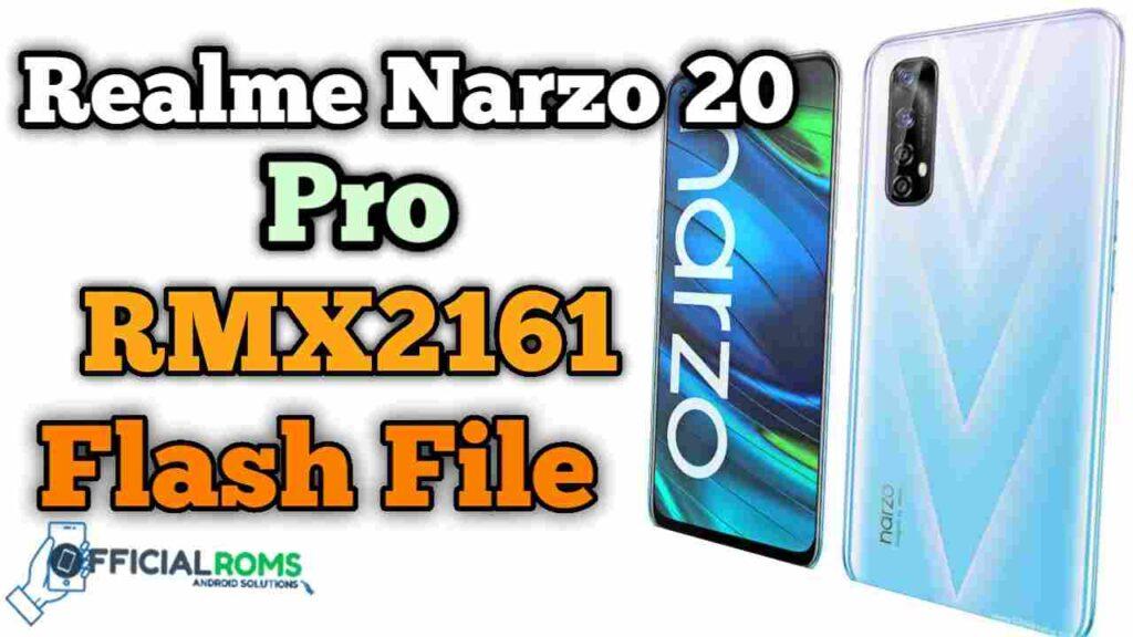 Realme Narzo 20 Pro RMX2161 Flash File