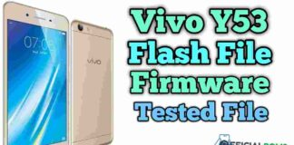 Vivo Y53 Flash File (Firmware ROM) Tested File