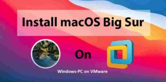 How to install MacOS Big Sur on Windows-PC on VMware