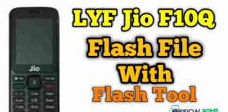 LYF Jio F10Q Flash File With Tool Full Tested File