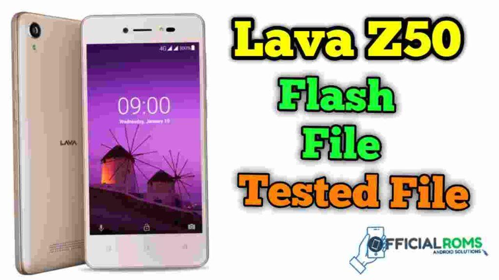 Lava Z50 Flash File Tested File Stock ROM
