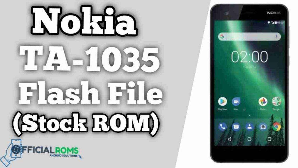 Nokia 2 TA-1035 Flash File Firmware (Stock ROM)