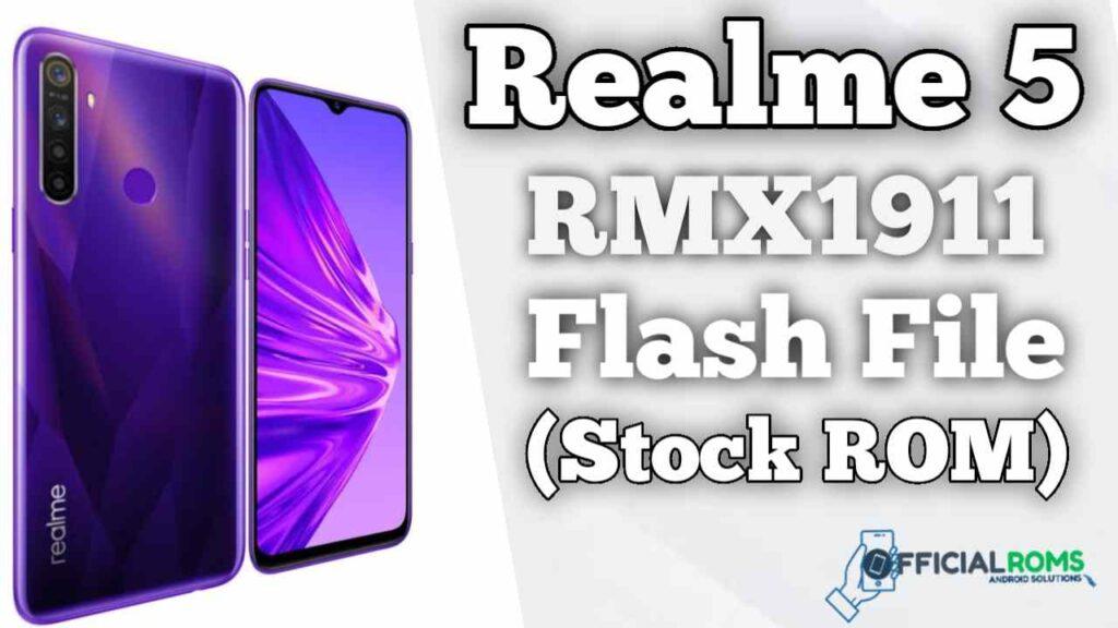 Realme 5 RMX1911 Flash File (Stock ROM)