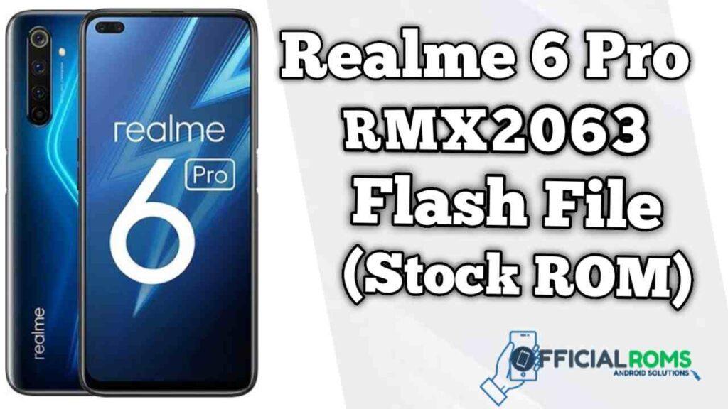 Realme 6 Pro RMX2063 Flash File (Firmware)