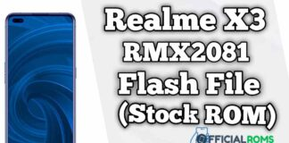 Realme X3 RMX2081 Flash File (Firmware)