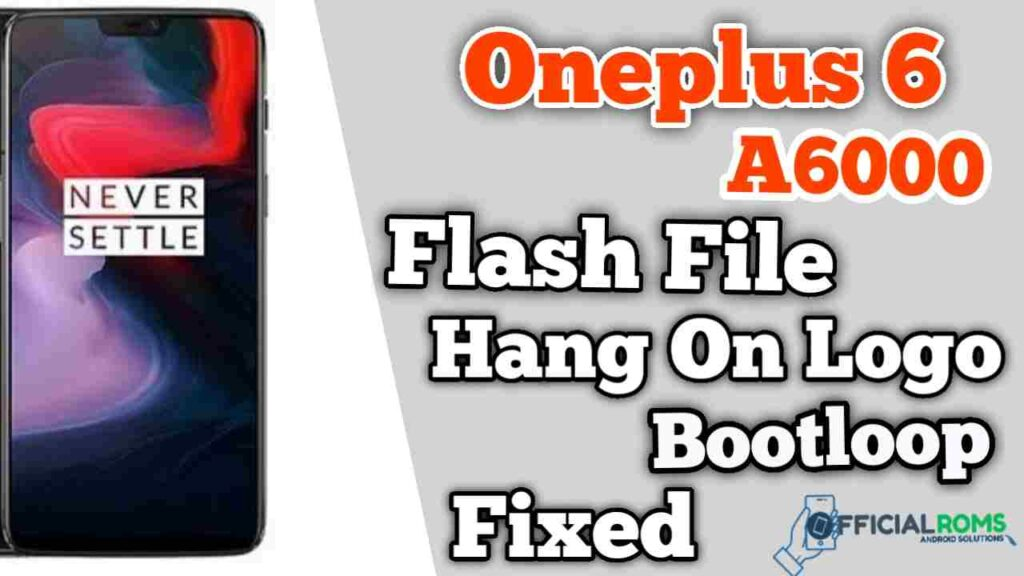 Download Oneplus 6 A6000 flash file Stock ROM