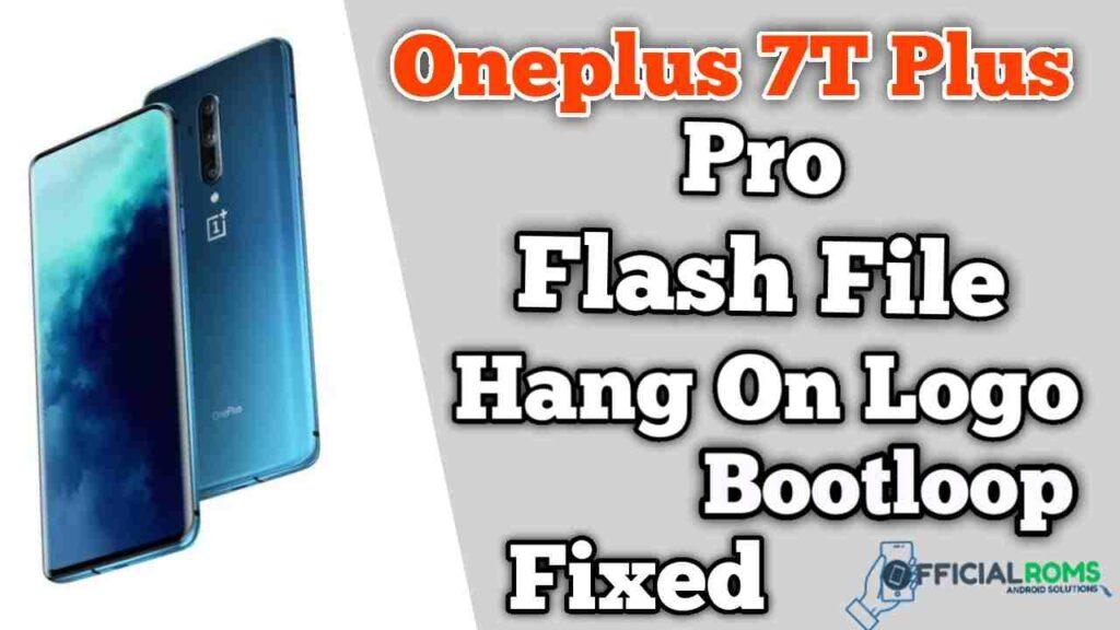 Download Oneplus 7T plus pro flash file Stock ROM
