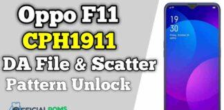 Oppo F11 CPH1911 DA File & Scatter File Pattern Unlock