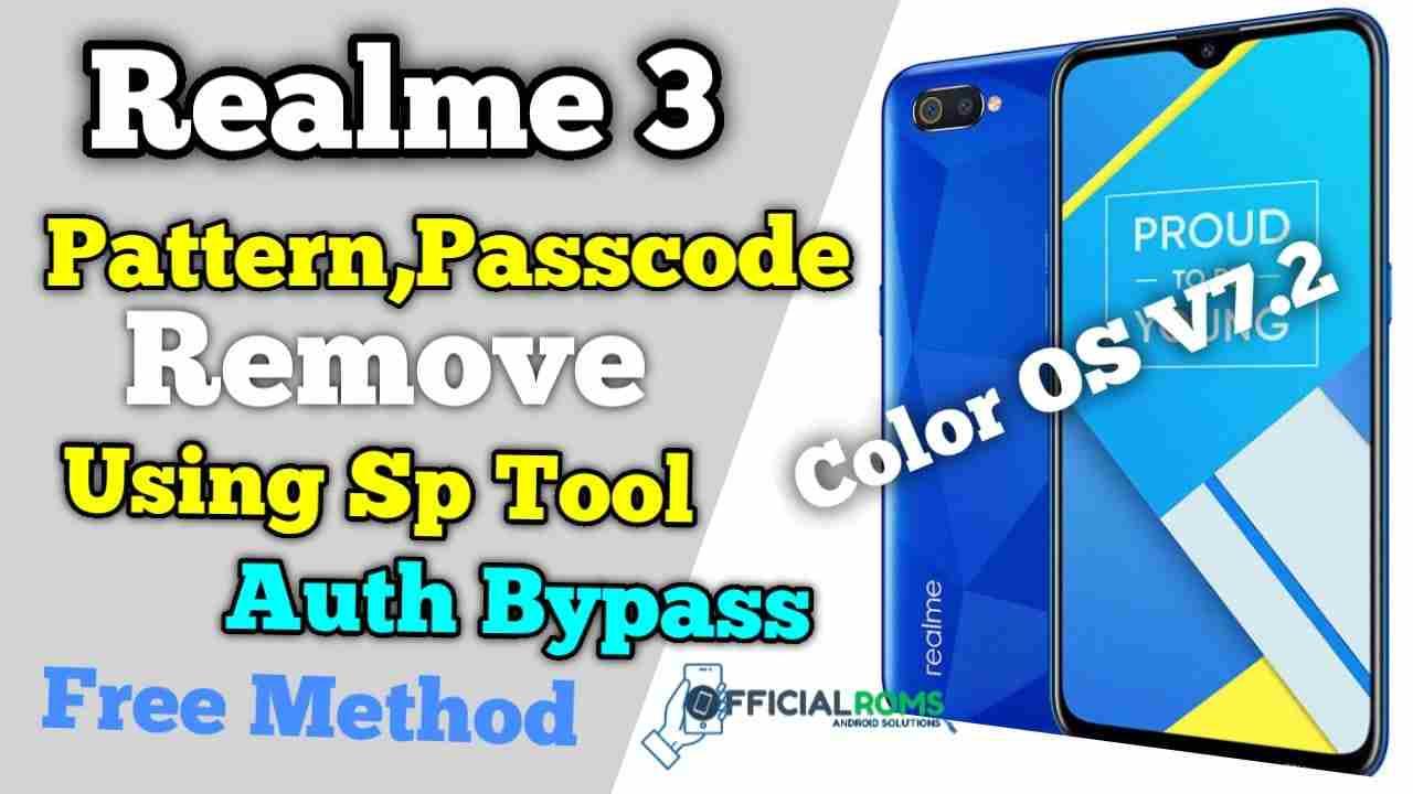 Realme 3 Pattern Unlock & Frp Unlock Without Box SP Tool