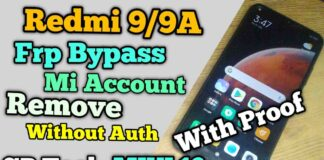 Redmi 9/9A Frp Bypass Mi Account Without Auth SP Tool