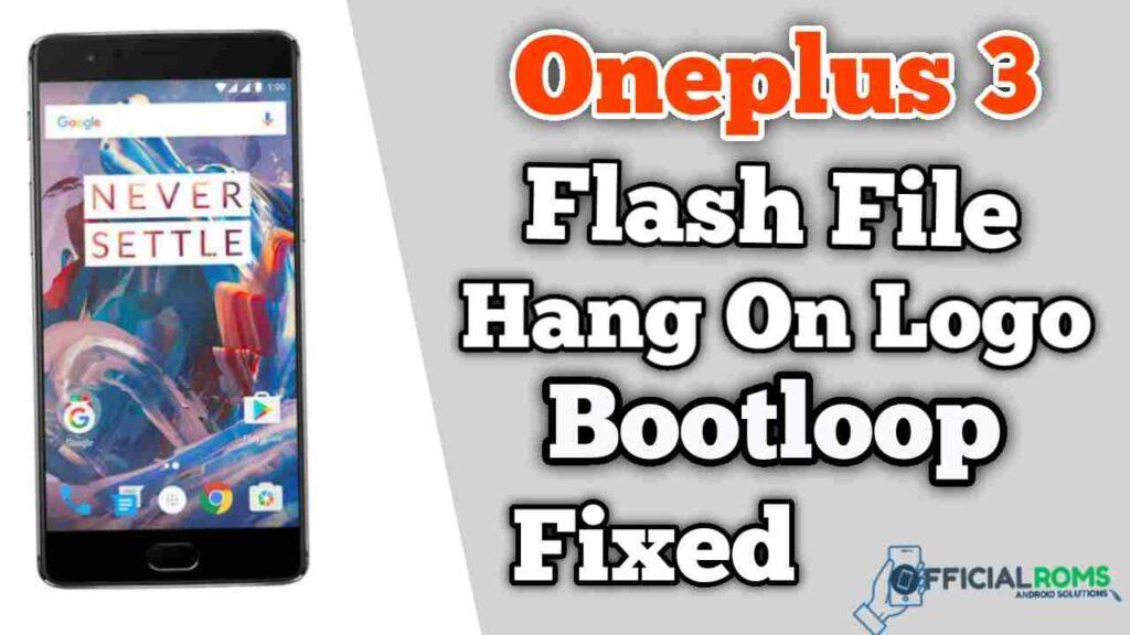 OnePlus 3 Flash File Firmware (Stock ROM)