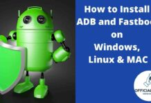How to Install ADB and Fastboot on Windows, Linux & MAC
