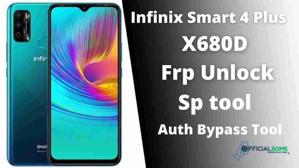 Infinix Smart 4 Plus X680D Frp Unlock Using Sp tool offline