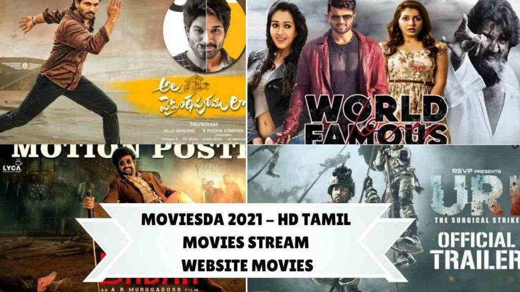 Moviesda 2021 - HD Tamil Movies Stream Website Movies