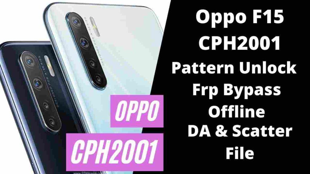 Oppo F15 Pattern Unlock DA & Scatter File Sp Tool