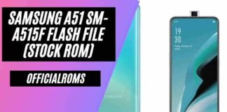 Samsung A51 SM-A515F Flash File (Stock ROM) 2021