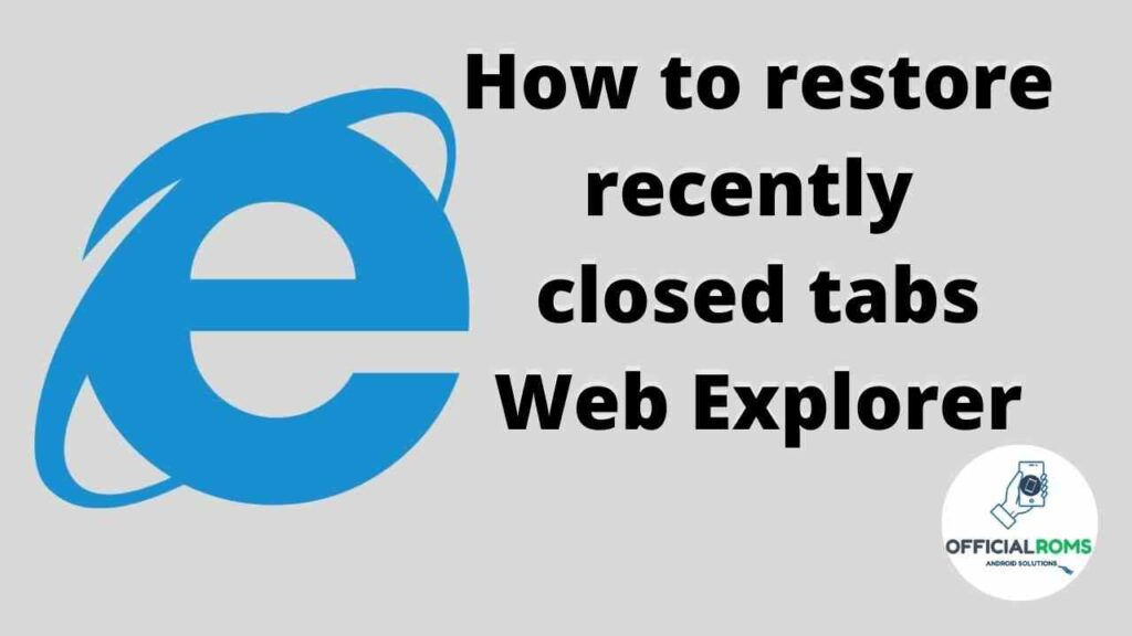 Web Explorer recently closed tabs